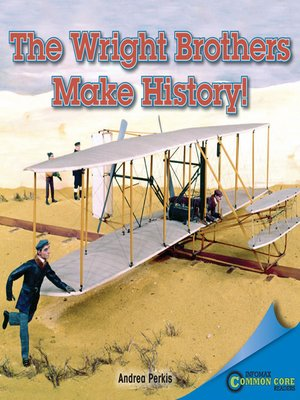 cover image of The Wright Brothers Make History!